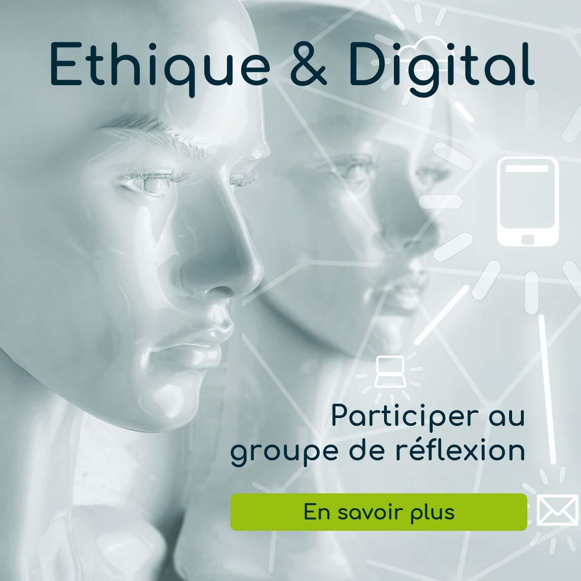Groupe de réflexion Ethique et Digital