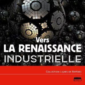 Livre, Renaissance industrielle, réindustrialisation